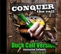 DYNAMIC OUTDOOR CONCEPTS Conquer The Call Duck Call Interactive Software