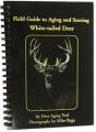 HOT SHOT MANUFACTURING Cajun Guide to Aging & Scoring Whitetail Deer
