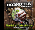 DYNAMIC OUTDOOR CONCEPTS Conquer The Call Turkey Mouth Call Interactive Software